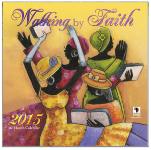 African American Art Calendar - Walking By Faith 2015 - Black Business Women Online