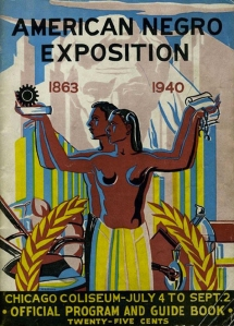 """American Negro Exposition Catalogue Cover"":Courtesy of University of Illinois Urbana-Champaign, Americana Collection Covert Art by Robert Pious"